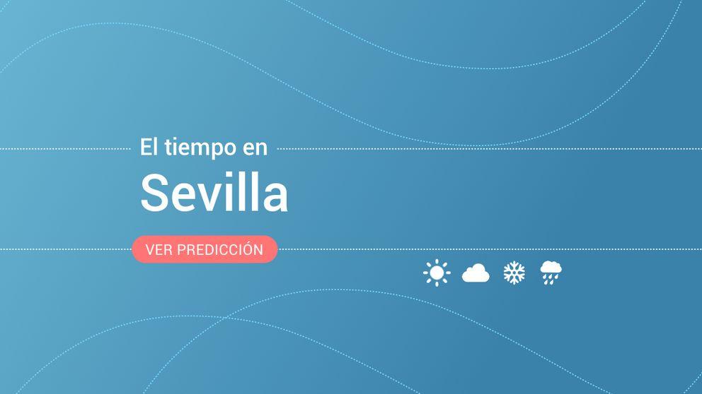 El tiempo en Sevilla: previsión meteorológica de hoy, lunes 2 de diciembre