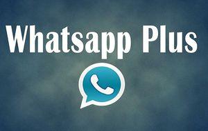 WhatsApp Plus, una versión pirata de la 'app' que mejora la original