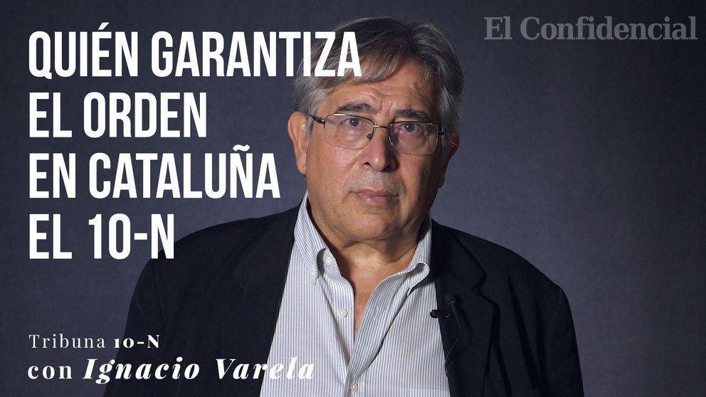 Quién garantiza la normalidad en Cataluña el 10-N