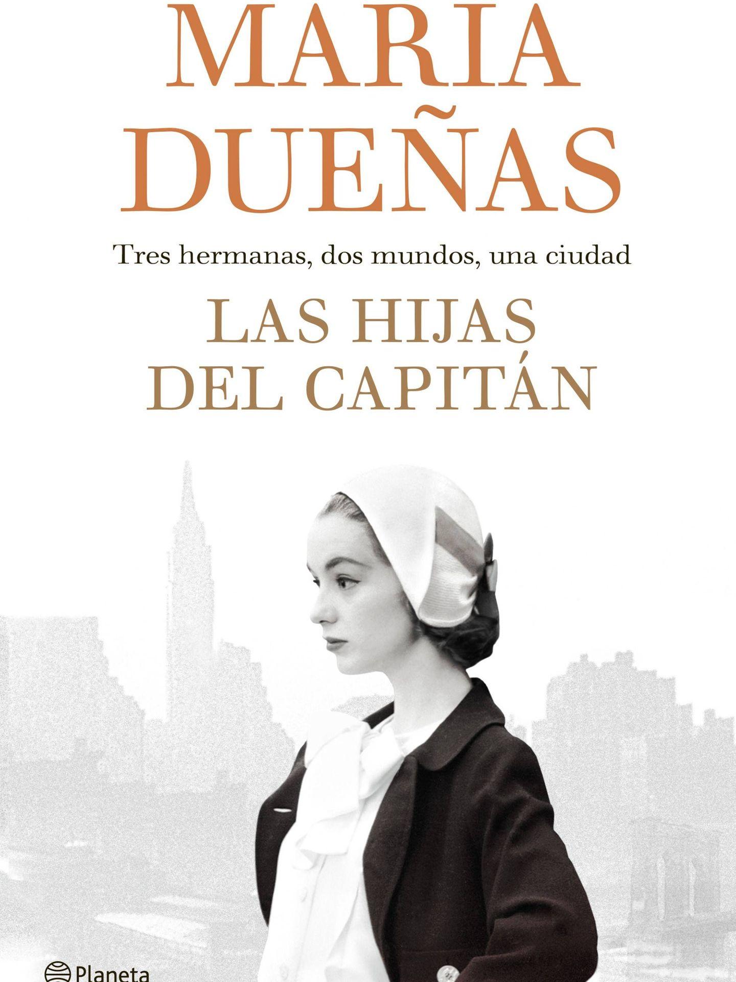 María Dueñas - 'Las hijas del capitán'