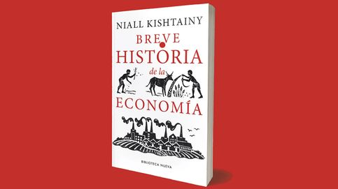 'Breve historia de la economía', el libro para comprender la economía actual