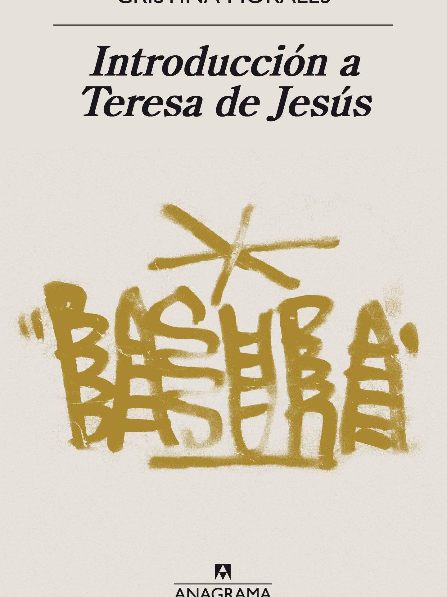 'Intrducción a Teresa de Jesús' (Anagrama)