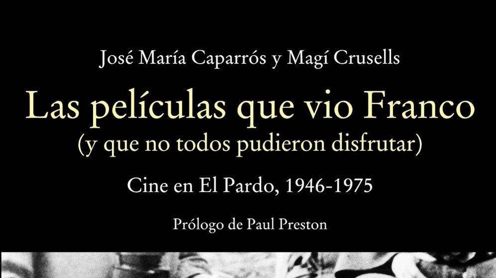 Foto: Fragmento de la portada de 'Las películas que vio Franco'. (Cátedra)