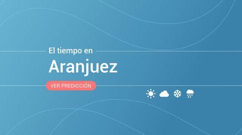 El tiempo en Aranjuez: previsión meteorológica de hoy, jueves 14 de noviembre