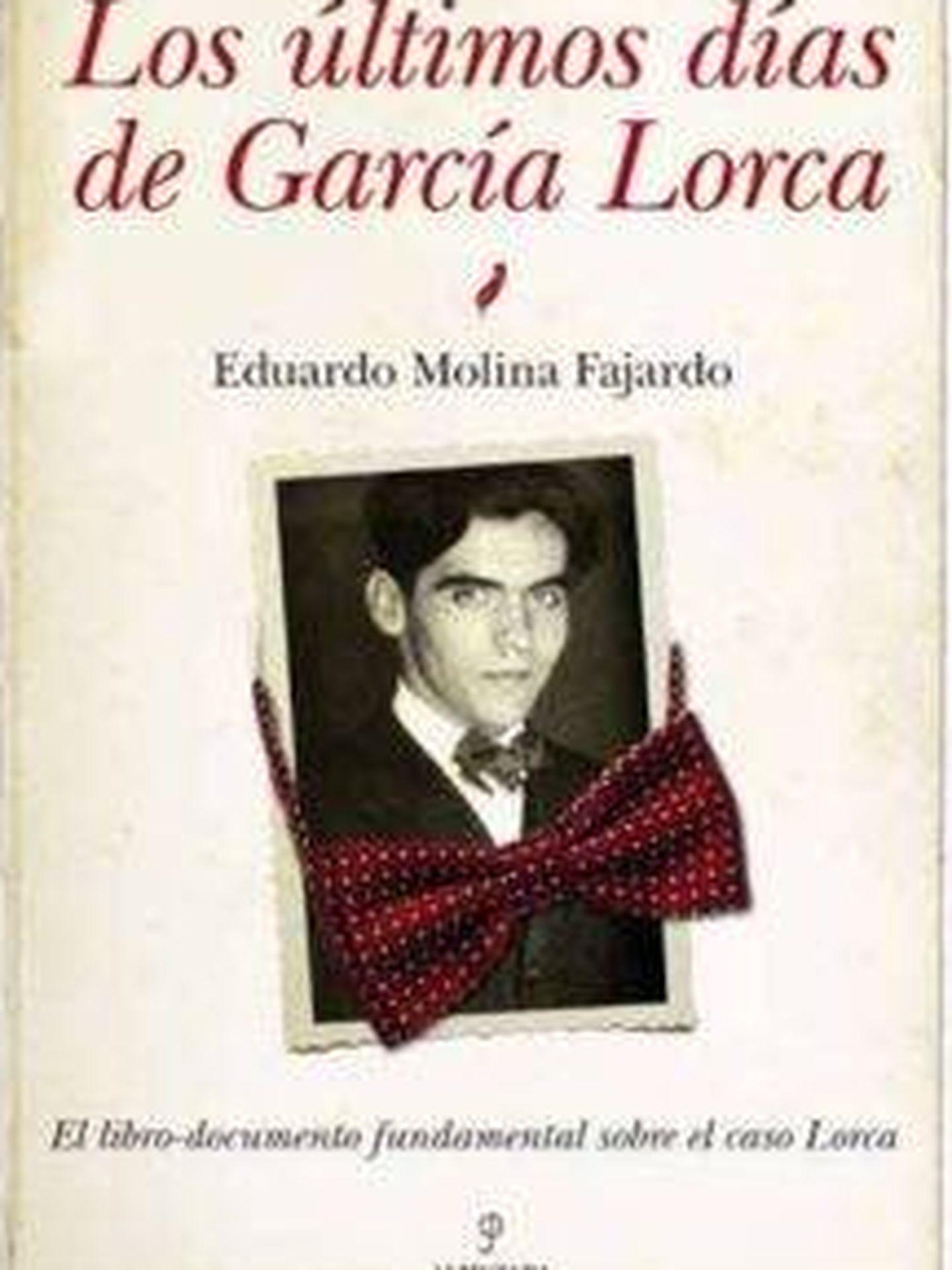 'Los últimos días de García Lorca', de Eduardo Molina Fajardo.