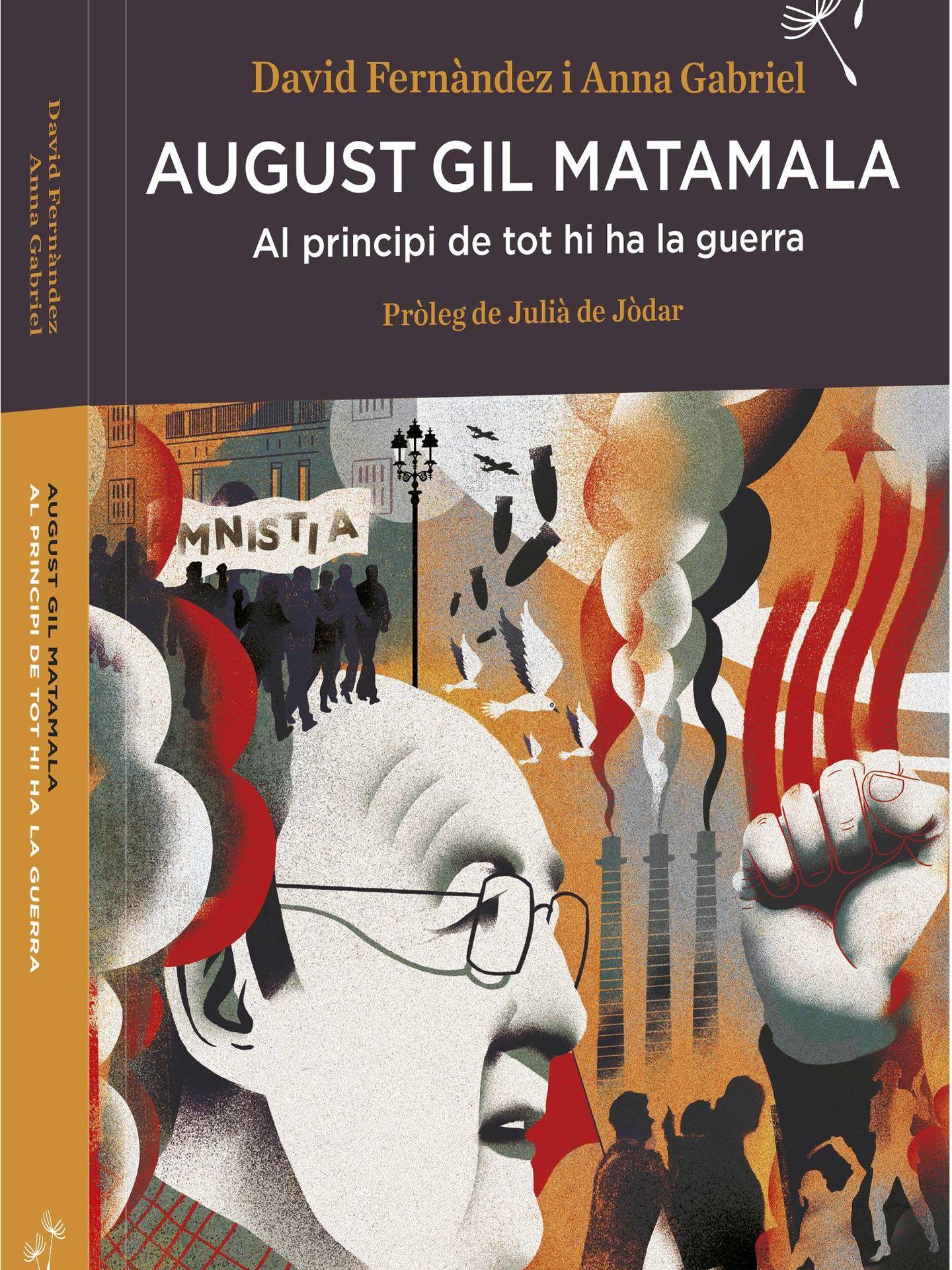 Memorias de Augusta Gil Matamala, escritas por Anna Gabriel y David Fernández.