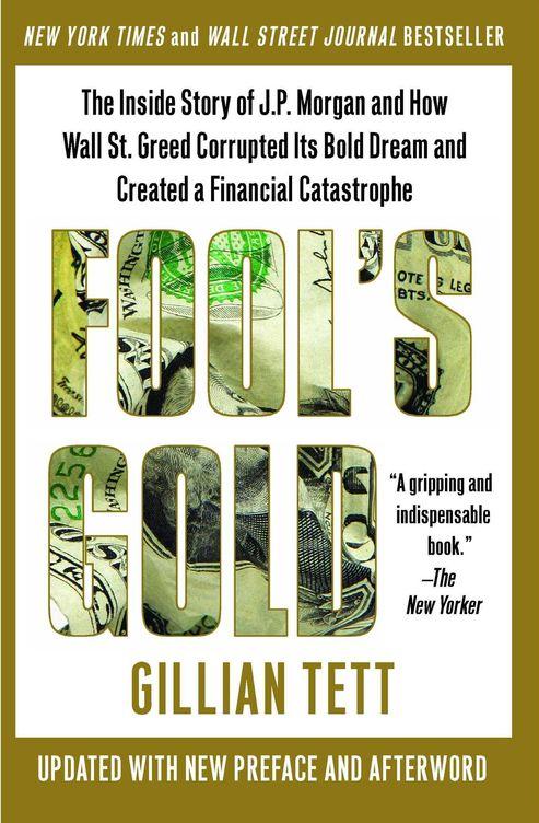 'Fool's Gold', de Gillian Tett.