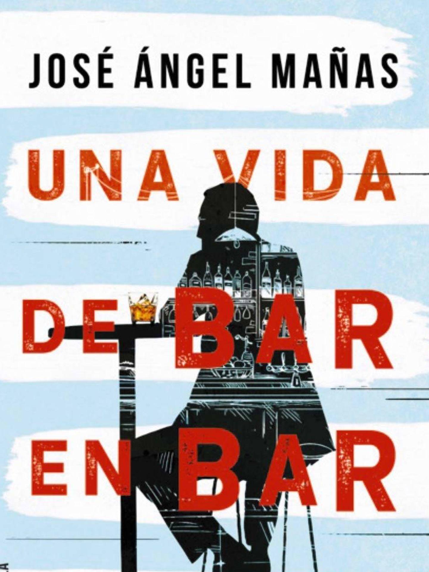 'Una vida de bar en bar'.