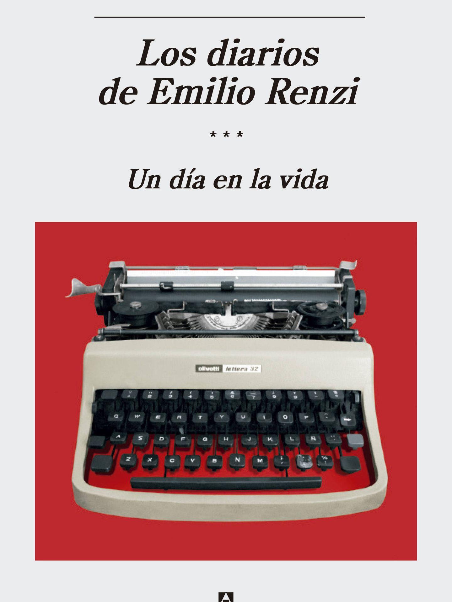 'Los diarios de Emilio Renzi', Anagrama.
