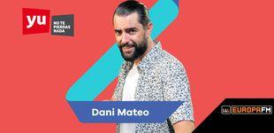 Post de 'yu No te pierdas nada' salta a Europa FM con Dani Mateo