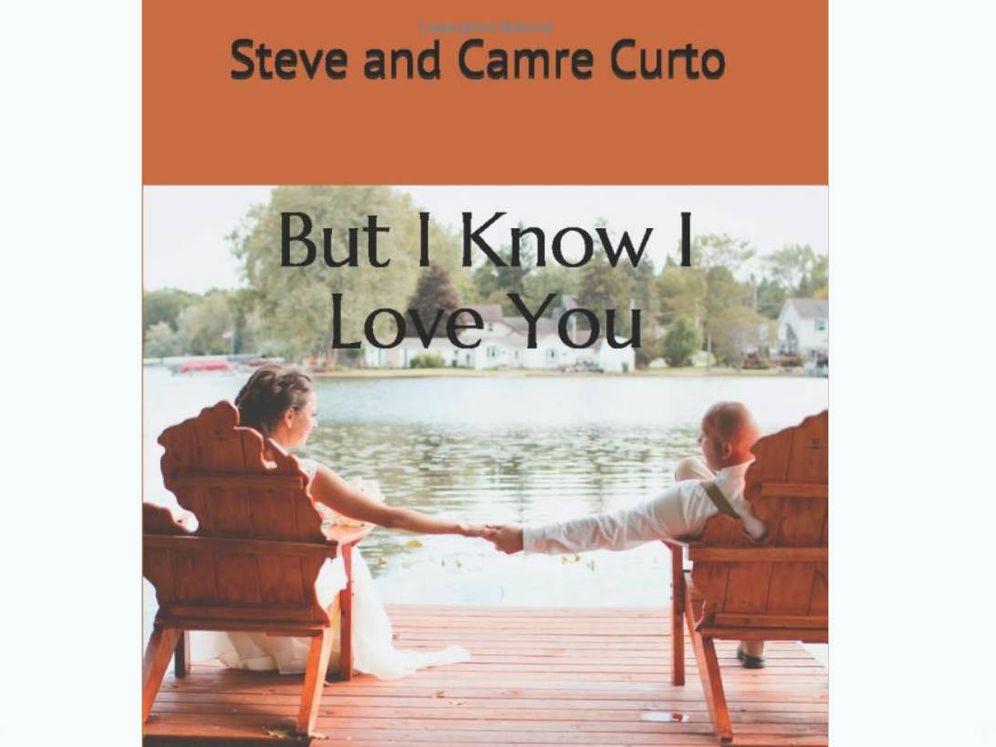 """Foto: """"Pero sé que te quiero"""" es el título del libro que Steve escribió a Camre sobre su historia de amor (Foto: Amazon)"""