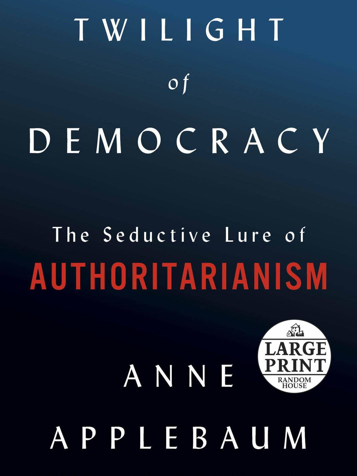 'Twilight of Democracy'.