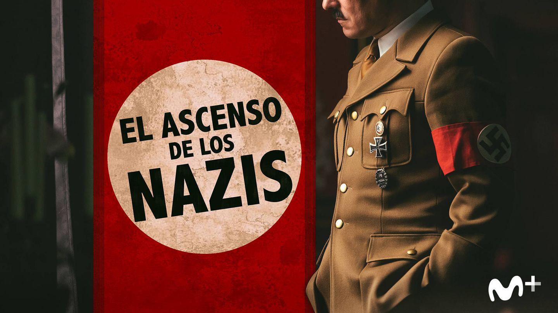 Cartel promocional de 'El ascenso de los nazis'. (Movistar+)