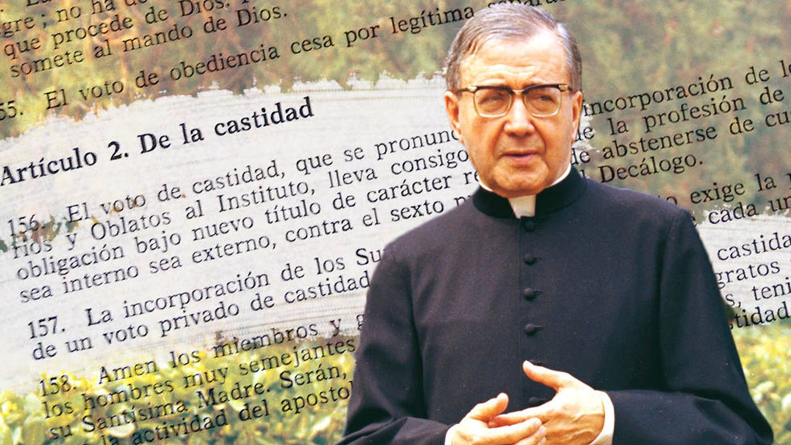 Foto: Escrivá de Balaguer con uno de los artículos secretos de fondo. (montaje: Carmen Castellón)